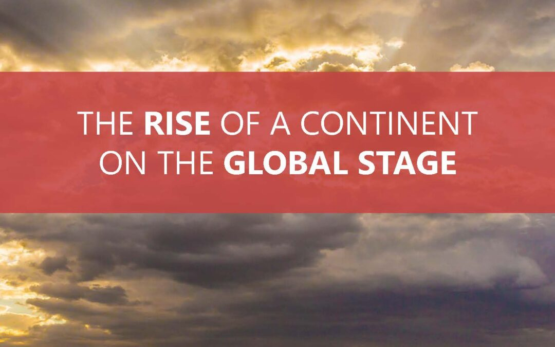 AFTA – The Rise of a Continent on the Global Stage